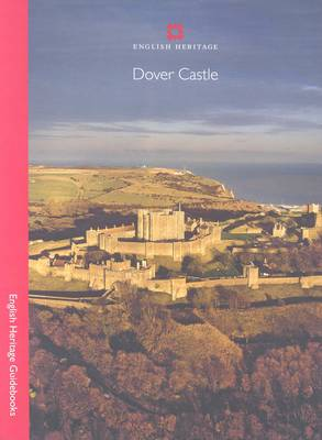 Dover Castle - English Heritage Red Guides (Paperback)
