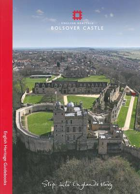 Bolsover Castle - English Heritage Red Guides (Paperback)