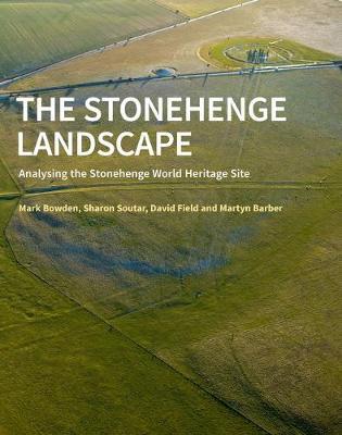 The Stonehenge Landscape: Analysing the Stonehenge World Heritage Site (Paperback)