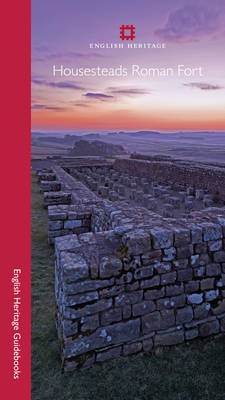 Housesteads Roman Fort - English Heritage Guidebooks (Paperback)