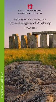 Stonehenge and Avebury 1:10000 Map: Exploring the World Heritage Site - English Heritage Maps (Sheet map)