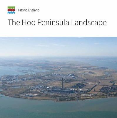 The Hoo Peninsula Landscape - Informed Conservation (Paperback)