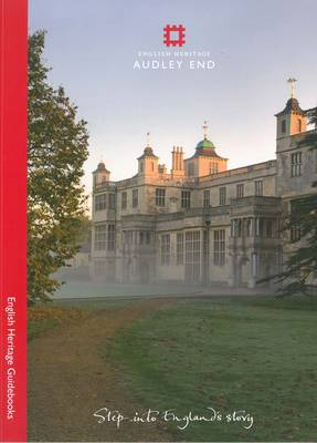 Audley End - English Heritage Red Guides (Paperback)