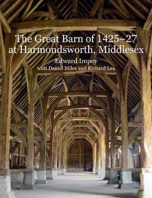 The Great Barn of 1425-7 at Harmondsworth, Middlesex (Paperback)
