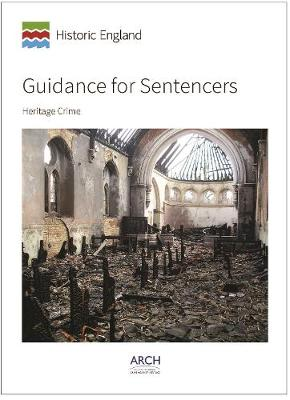 Guidance for Sentencers: Heritage Crime (Paperback)
