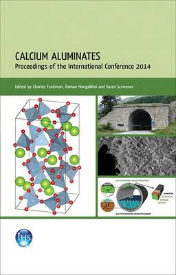 Calcium Aluminates: Proceedings of the 2014 International Conference (Paperback)