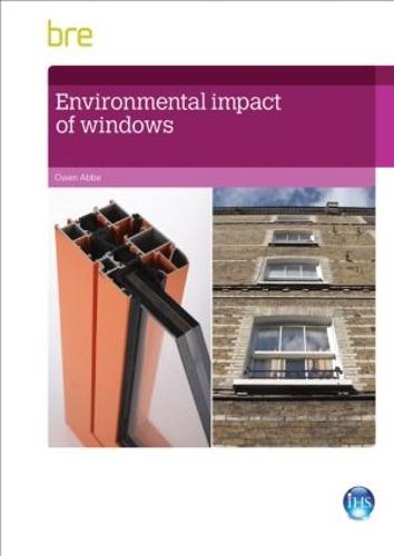Environmental Impact of Windows (Paperback)