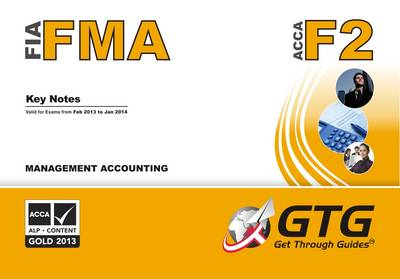 Management Accounting: F2/FMA (Spiral bound)