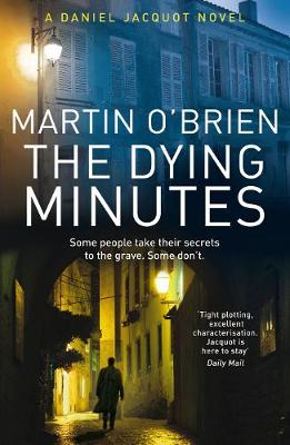 The Dying Minutes - Jacquot 7 (Paperback)