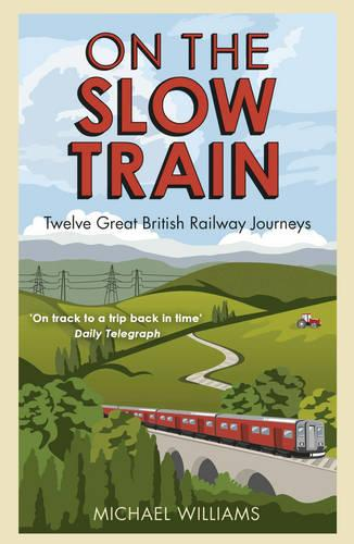 lost railway walks explore 100 of britains lost railways