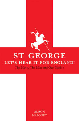 St George: Let's Hear it for England! (Hardback)