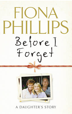 Before I Forget (Hardback)