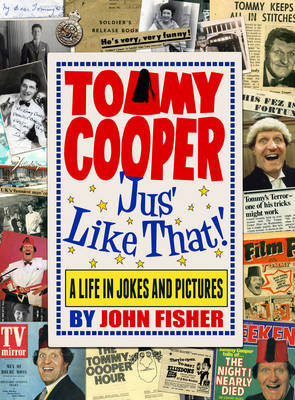 Tommy Cooper 'Jus' Like That!' (Hardback)