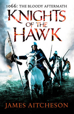Knights of the Hawk - The Conquest (Hardback)