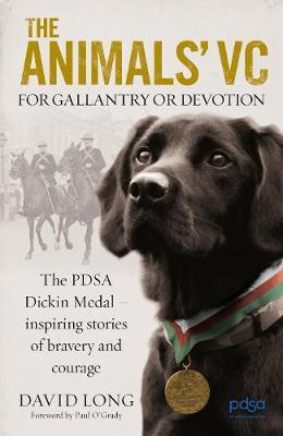 The Animals' VC: For Gallantry or Devotion (Hardback)