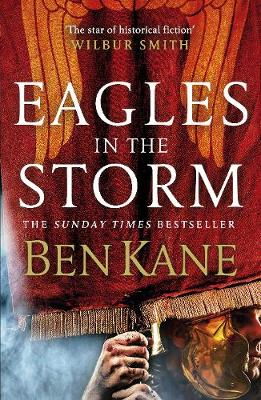 Eagles in the Storm - Eagles of Rome (Hardback)