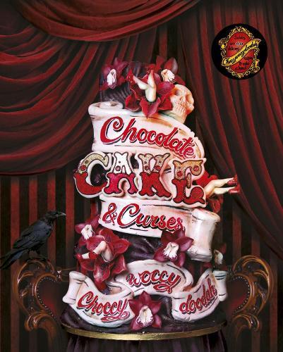 Choccywoccydoodah: Chocolate, Cake and Curses (Hardback)