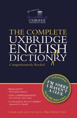 The Complete Uxbridge English Dictionary: I'm Sorry I Haven't a Clue (Hardback)