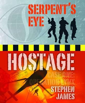 Serpent's Eye Hostage: Case one - Serpent's Eye (Spiral bound)