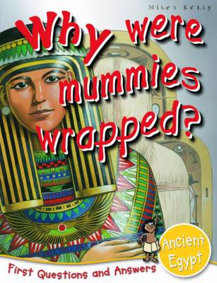 Ancient Egypt: Why Were Mummies Wrapped? - First Q&A (Paperback)