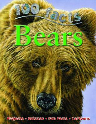100 Facts Bears (Paperback)
