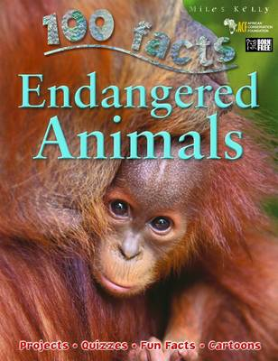 100 Facts - Endangered Animals (Paperback)