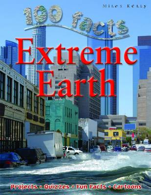 100 Facts - Extreme Earth (Paperback)