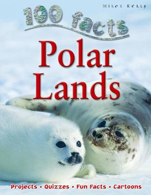 100 Facts - Polar Lands (Paperback)