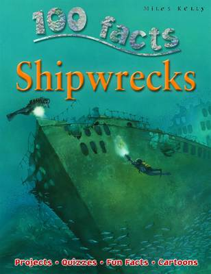100 Facts - Shipwrecks (Paperback)