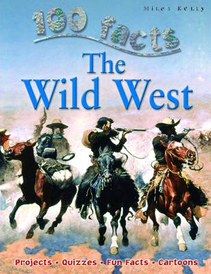 100 Facts - Wild West (Paperback)