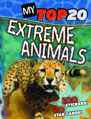My Top 20 Extreme Animals - My Top 20 (Paperback)
