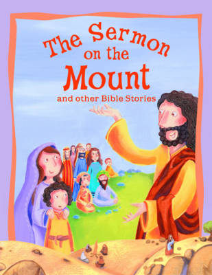 Sermon on the Mount and Other Bible Stories - Bible Stories (Paperback)