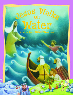 Jesus Walks on Water and Other Bible Stories - Bible Stories (Paperback)