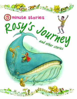 Rosy's Journey and Other Stories - 5 Minute Children's Stories (Paperback)