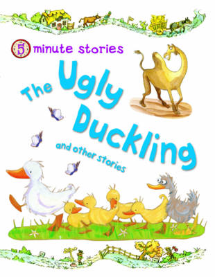 The Ugly Duckling and Other Stories - 5 Minute Children's Stories (Paperback)