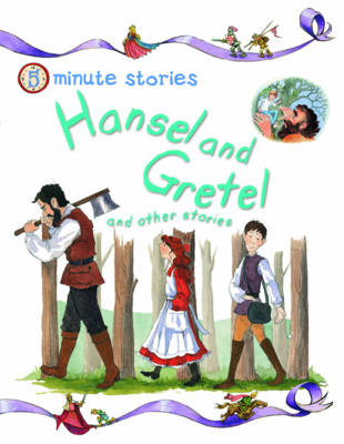 Hansel and Gretel and Other Stories - 5 Minute Children's Stories (Paperback)