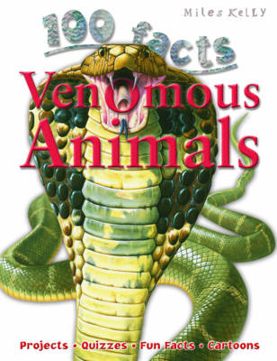 100 Facts - Venomous Animals (Paperback)