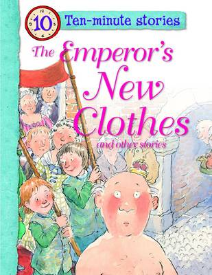 Ten Minute Stories - the Emperor's New Clothes (Paperback)