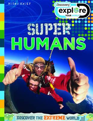 Explore Your World Super Humans - Discovery Explore Your World (Paperback)