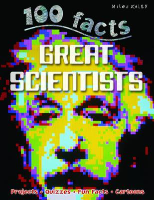 100 Facts - Great Scientists (Paperback)