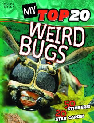 Weird Bugs - My Top 20 (Paperback)