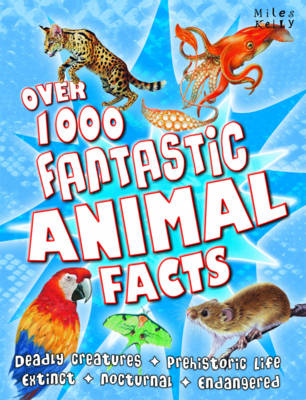 Over 1000 Fantastic Animal Facts (Paperback)