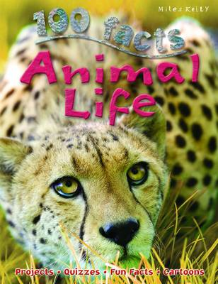 100 Facts - Animal Life (Paperback)