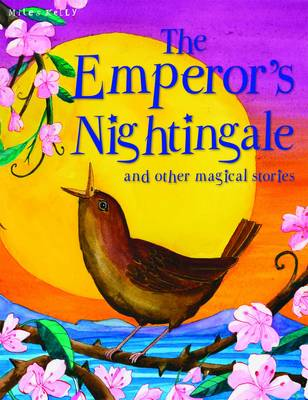 The Emperor's Nightingale and Other Stories - Magical Stories (Paperback)