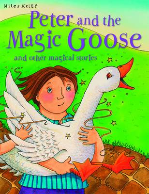 Peter and the Magic Goose and Other Stories - Magical Stories (Paperback)