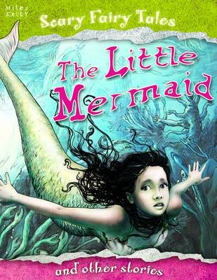 The Little Mermaid and Other Stories - Scary Fairy Stories (Paperback)
