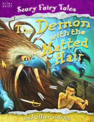 Demon with the Matted Hair and Other Stories - Scary Fairy Stories (Paperback)