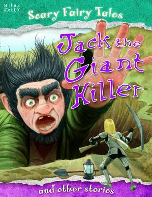 Jack the Giant Killer and Other Stories - Scary Fairy Stories (Paperback)