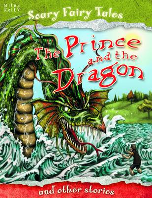 The Prince and the Dragon and Other Stories - Scary Fairy Stories (Paperback)