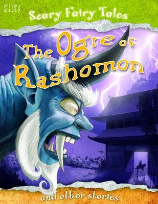The Ogre of Rashomon and Other Stories - Scary Fairy Stories (Paperback)